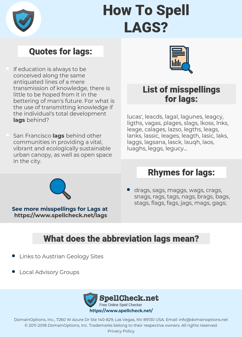 lags, spellcheck lags, how to spell lags, how do you spell lags, correct spelling for lags