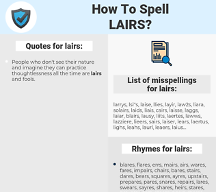 lairs, spellcheck lairs, how to spell lairs, how do you spell lairs, correct spelling for lairs