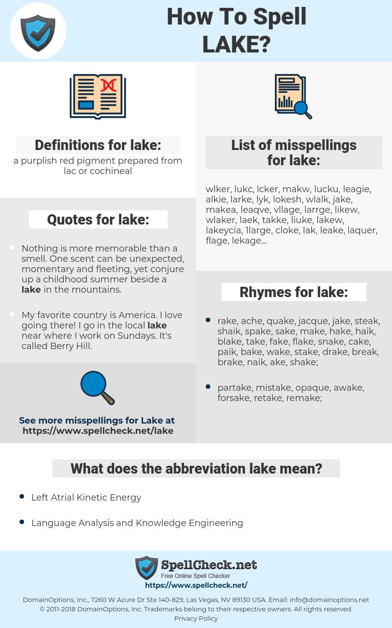lake, spellcheck lake, how to spell lake, how do you spell lake, correct spelling for lake