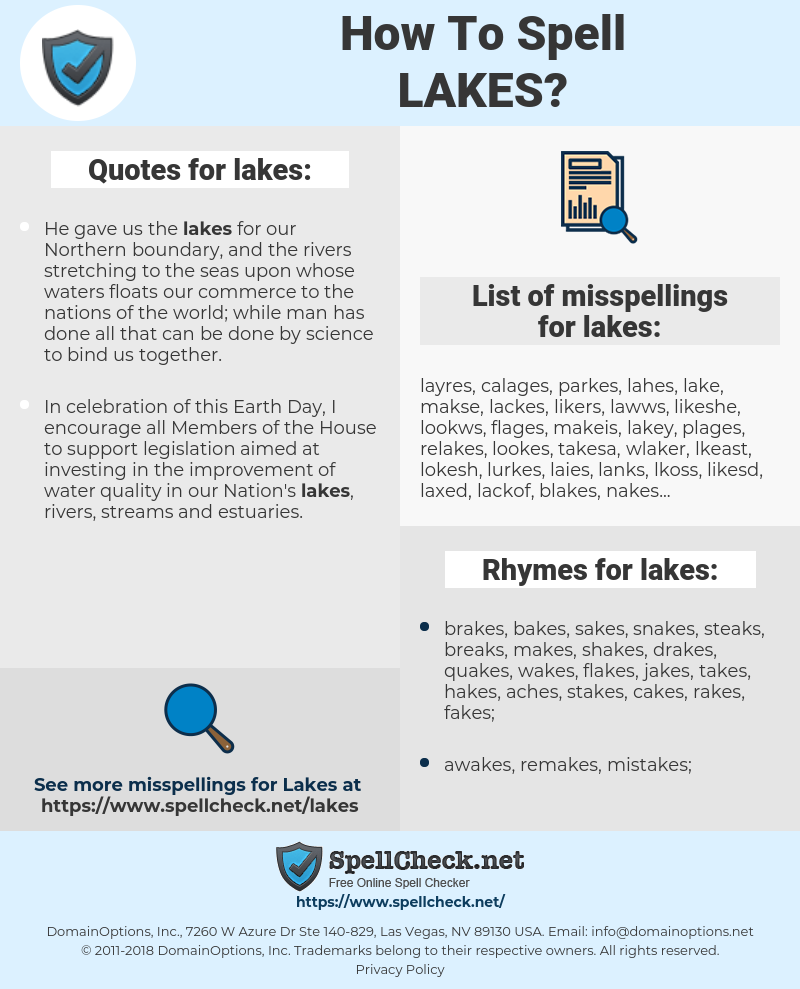 lakes, spellcheck lakes, how to spell lakes, how do you spell lakes, correct spelling for lakes