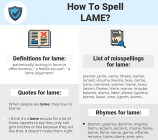 lame, spellcheck lame, how to spell lame, how do you spell lame, correct spelling for lame