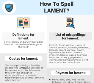 lament, spellcheck lament, how to spell lament, how do you spell lament, correct spelling for lament