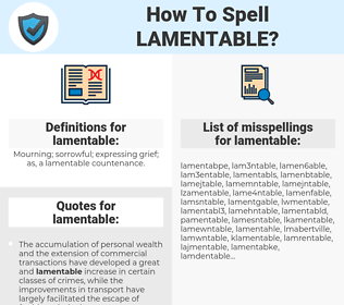 lamentable, spellcheck lamentable, how to spell lamentable, how do you spell lamentable, correct spelling for lamentable