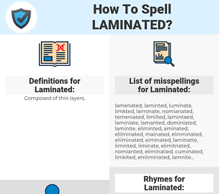 Laminated, spellcheck Laminated, how to spell Laminated, how do you spell Laminated, correct spelling for Laminated