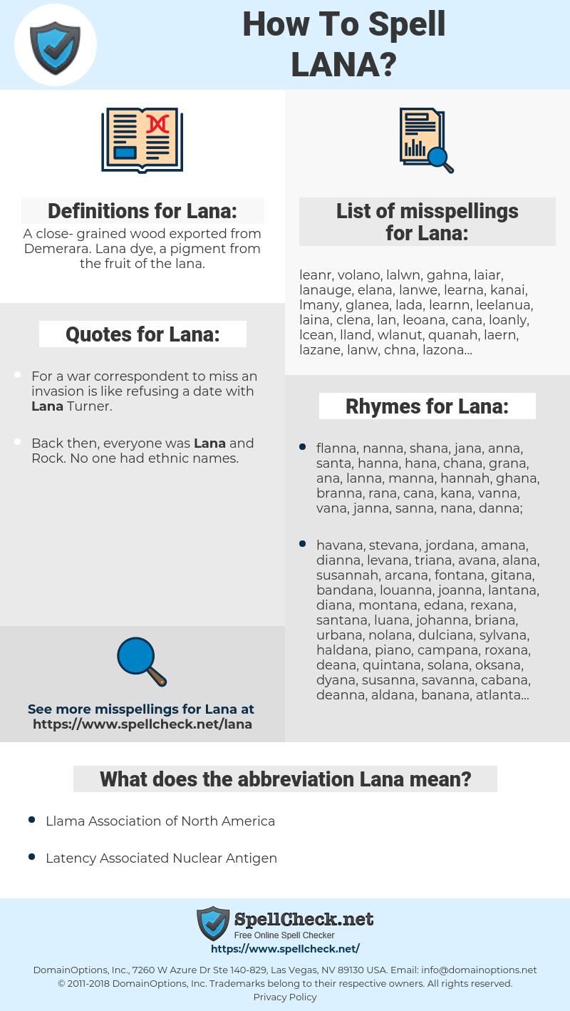 Lana, spellcheck Lana, how to spell Lana, how do you spell Lana, correct spelling for Lana