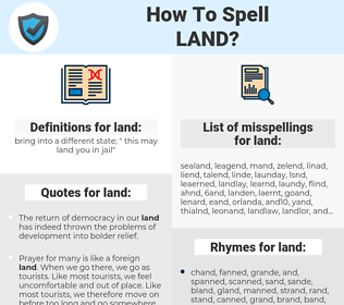 land, spellcheck land, how to spell land, how do you spell land, correct spelling for land