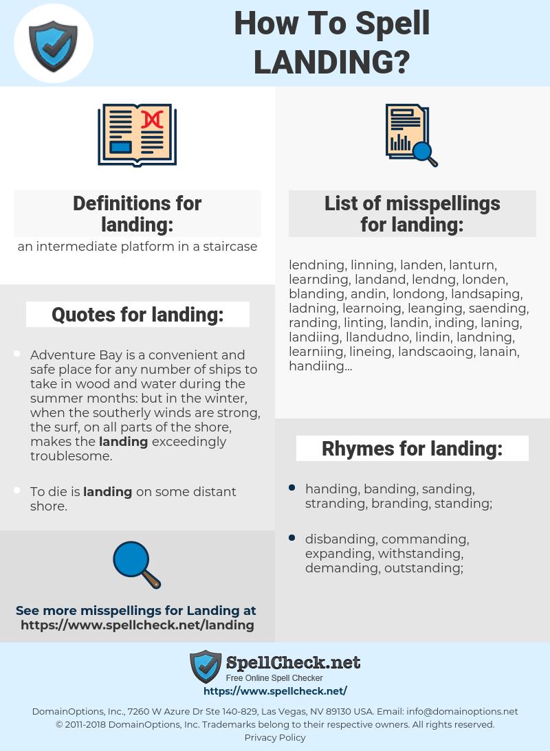 landing, spellcheck landing, how to spell landing, how do you spell landing, correct spelling for landing