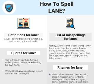 lane, spellcheck lane, how to spell lane, how do you spell lane, correct spelling for lane