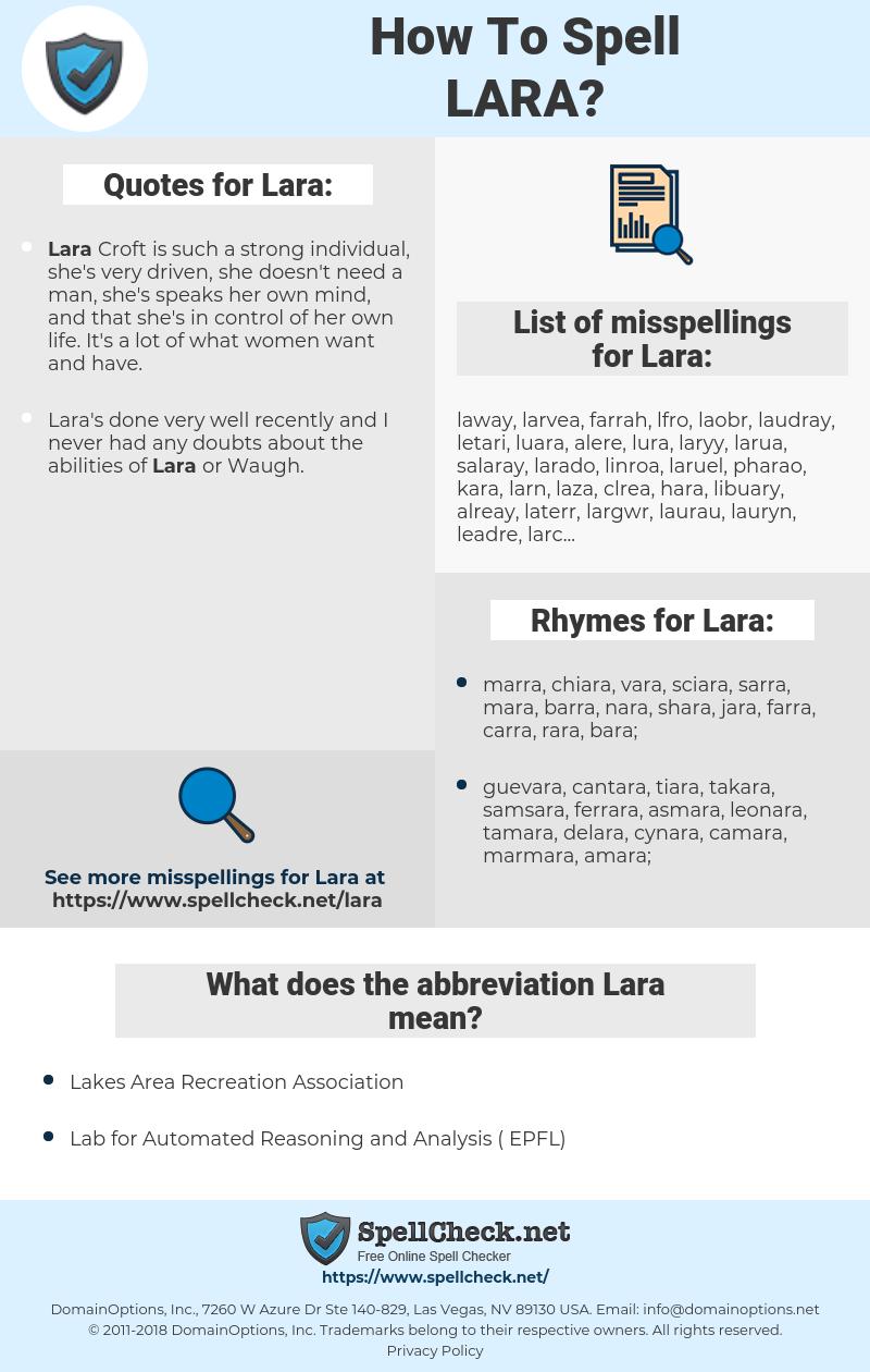 Lara, spellcheck Lara, how to spell Lara, how do you spell Lara, correct spelling for Lara
