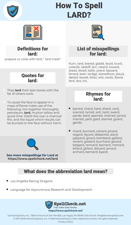 lard, spellcheck lard, how to spell lard, how do you spell lard, correct spelling for lard