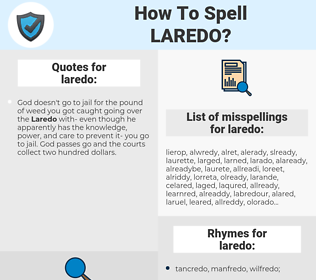 laredo, spellcheck laredo, how to spell laredo, how do you spell laredo, correct spelling for laredo