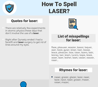 laser, spellcheck laser, how to spell laser, how do you spell laser, correct spelling for laser