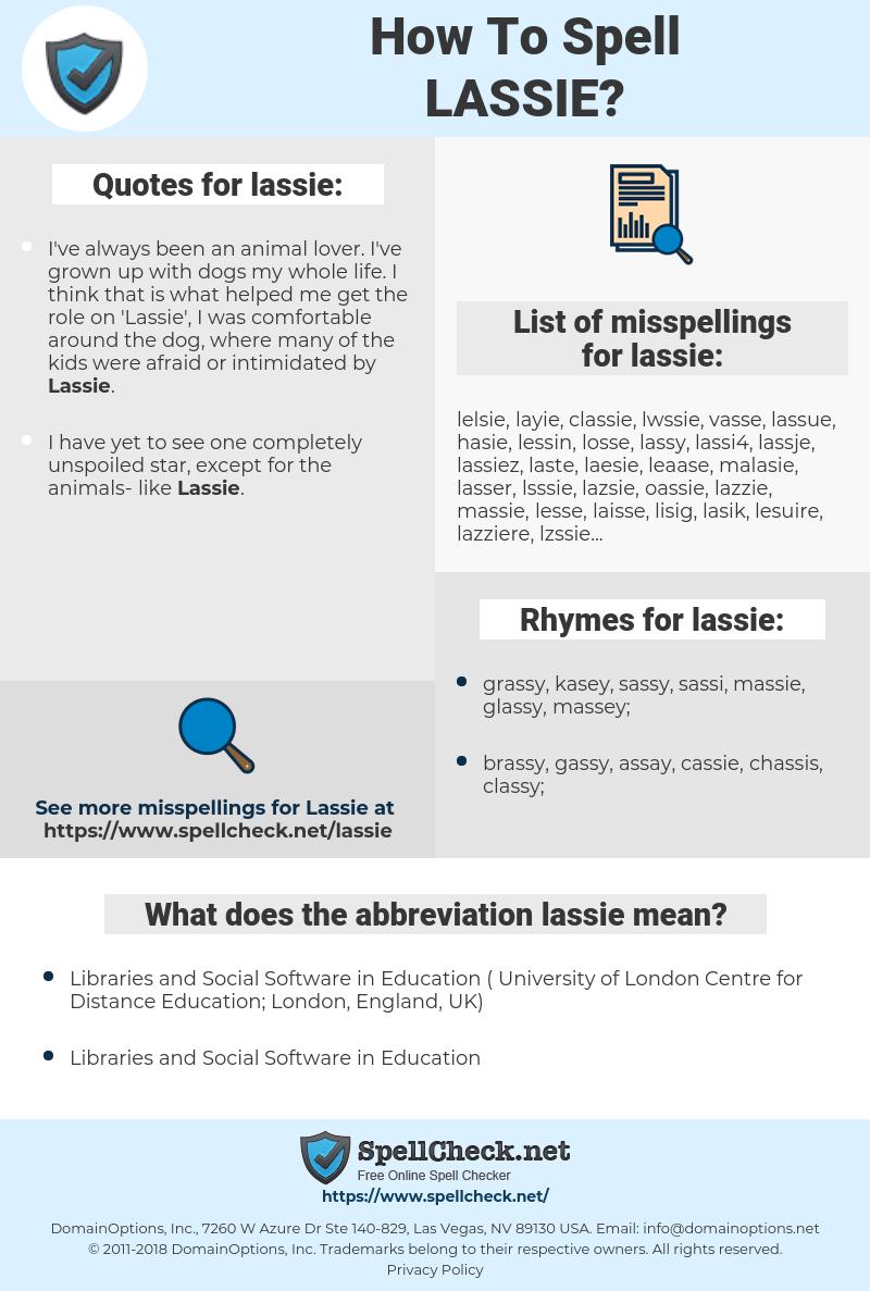 lassie, spellcheck lassie, how to spell lassie, how do you spell lassie, correct spelling for lassie