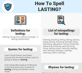 lasting, spellcheck lasting, how to spell lasting, how do you spell lasting, correct spelling for lasting