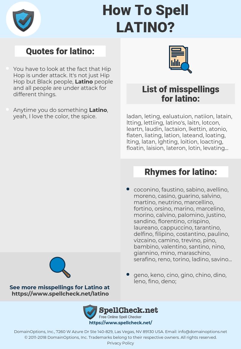 latino, spellcheck latino, how to spell latino, how do you spell latino, correct spelling for latino