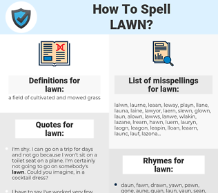 lawn, spellcheck lawn, how to spell lawn, how do you spell lawn, correct spelling for lawn