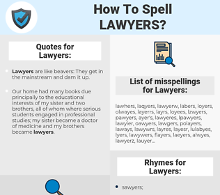 Lawyers, spellcheck Lawyers, how to spell Lawyers, how do you spell Lawyers, correct spelling for Lawyers