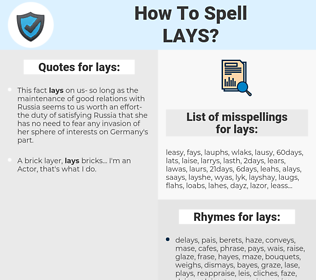 lays, spellcheck lays, how to spell lays, how do you spell lays, correct spelling for lays