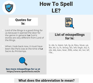 le, spellcheck le, how to spell le, how do you spell le, correct spelling for le