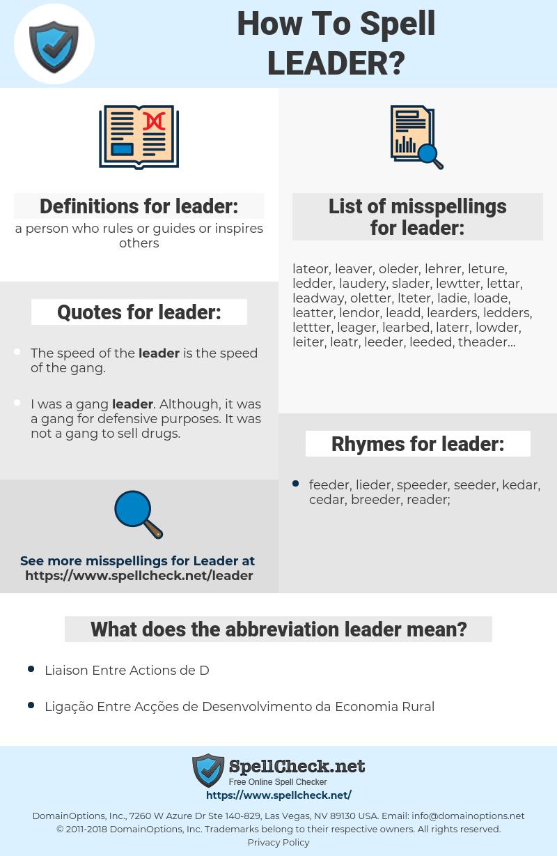 leader, spellcheck leader, how to spell leader, how do you spell leader, correct spelling for leader