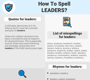 leaders, spellcheck leaders, how to spell leaders, how do you spell leaders, correct spelling for leaders