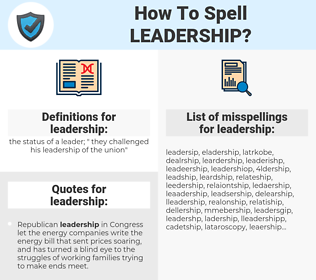 leadership, spellcheck leadership, how to spell leadership, how do you spell leadership, correct spelling for leadership