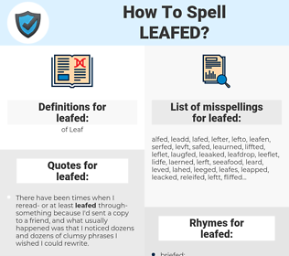 leafed, spellcheck leafed, how to spell leafed, how do you spell leafed, correct spelling for leafed