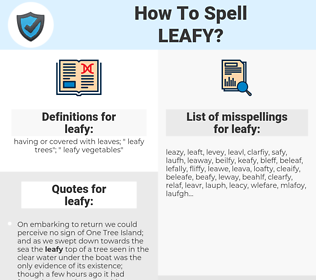 leafy, spellcheck leafy, how to spell leafy, how do you spell leafy, correct spelling for leafy
