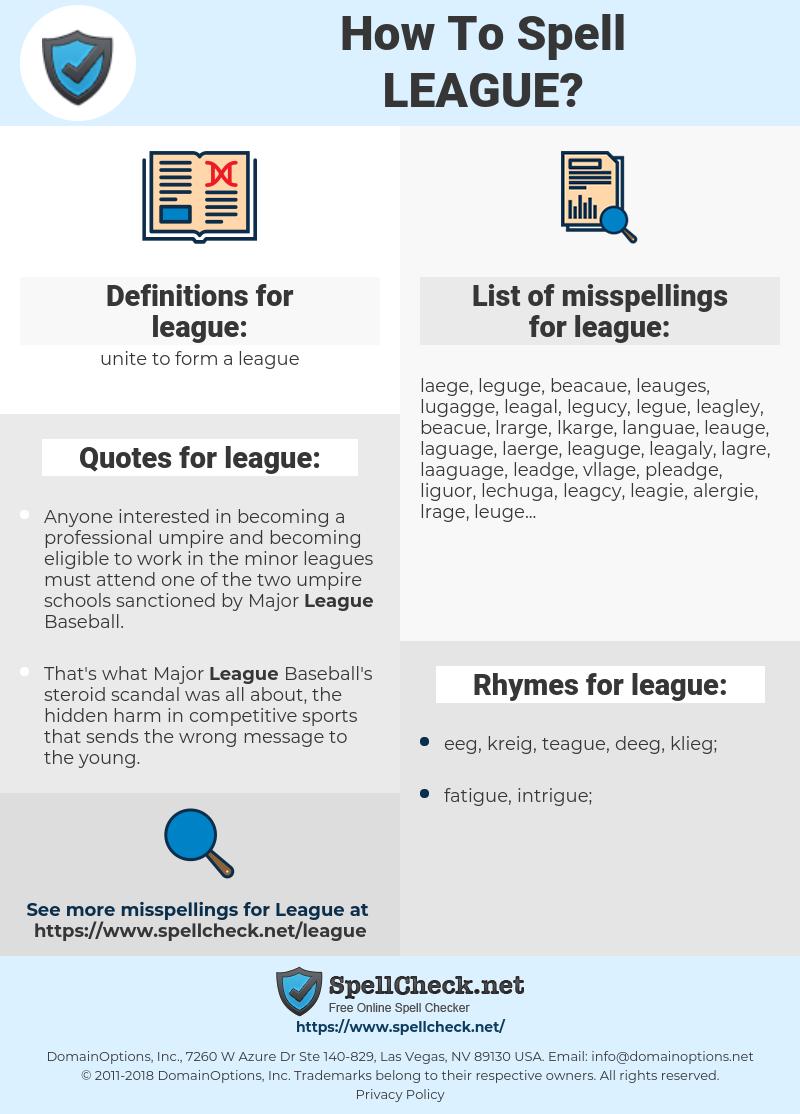league, spellcheck league, how to spell league, how do you spell league, correct spelling for league