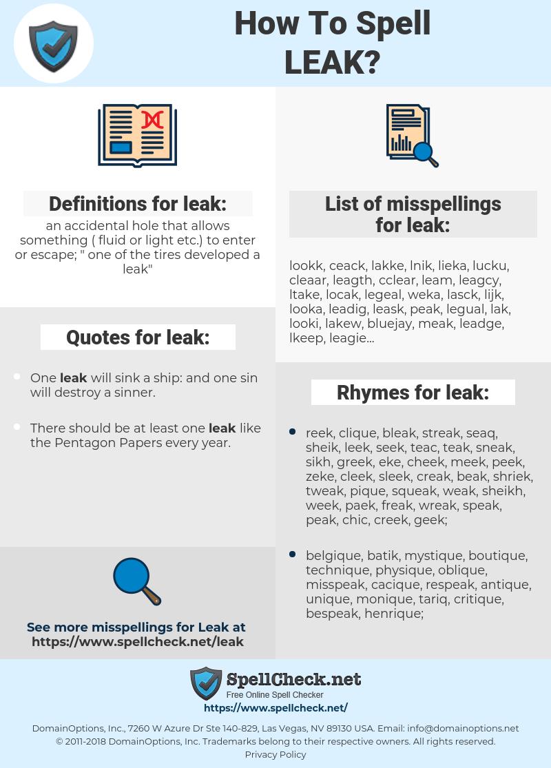 leak, spellcheck leak, how to spell leak, how do you spell leak, correct spelling for leak