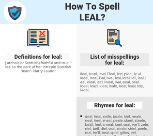 leal, spellcheck leal, how to spell leal, how do you spell leal, correct spelling for leal