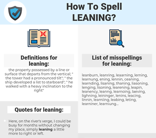 leaning, spellcheck leaning, how to spell leaning, how do you spell leaning, correct spelling for leaning