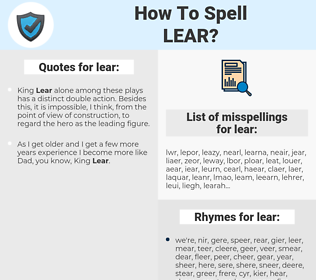 lear, spellcheck lear, how to spell lear, how do you spell lear, correct spelling for lear