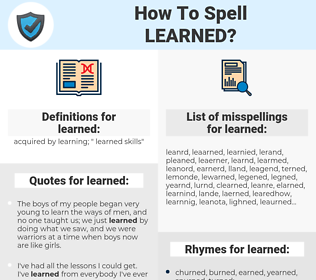 learned, spellcheck learned, how to spell learned, how do you spell learned, correct spelling for learned