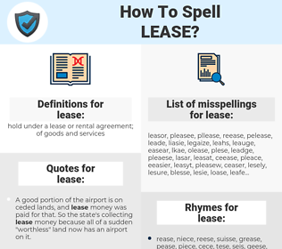 lease, spellcheck lease, how to spell lease, how do you spell lease, correct spelling for lease