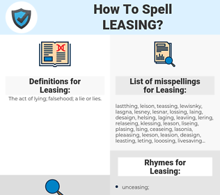 Leasing, spellcheck Leasing, how to spell Leasing, how do you spell Leasing, correct spelling for Leasing