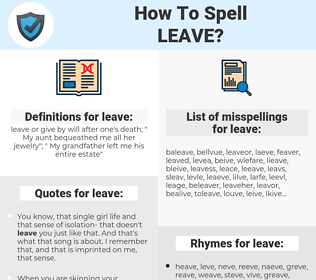 leave, spellcheck leave, how to spell leave, how do you spell leave, correct spelling for leave
