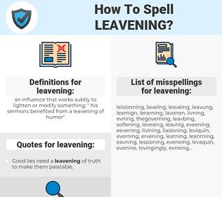 leavening, spellcheck leavening, how to spell leavening, how do you spell leavening, correct spelling for leavening