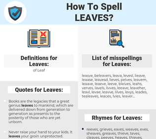 Leaves, spellcheck Leaves, how to spell Leaves, how do you spell Leaves, correct spelling for Leaves