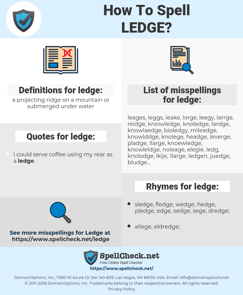 ledge, spellcheck ledge, how to spell ledge, how do you spell ledge, correct spelling for ledge
