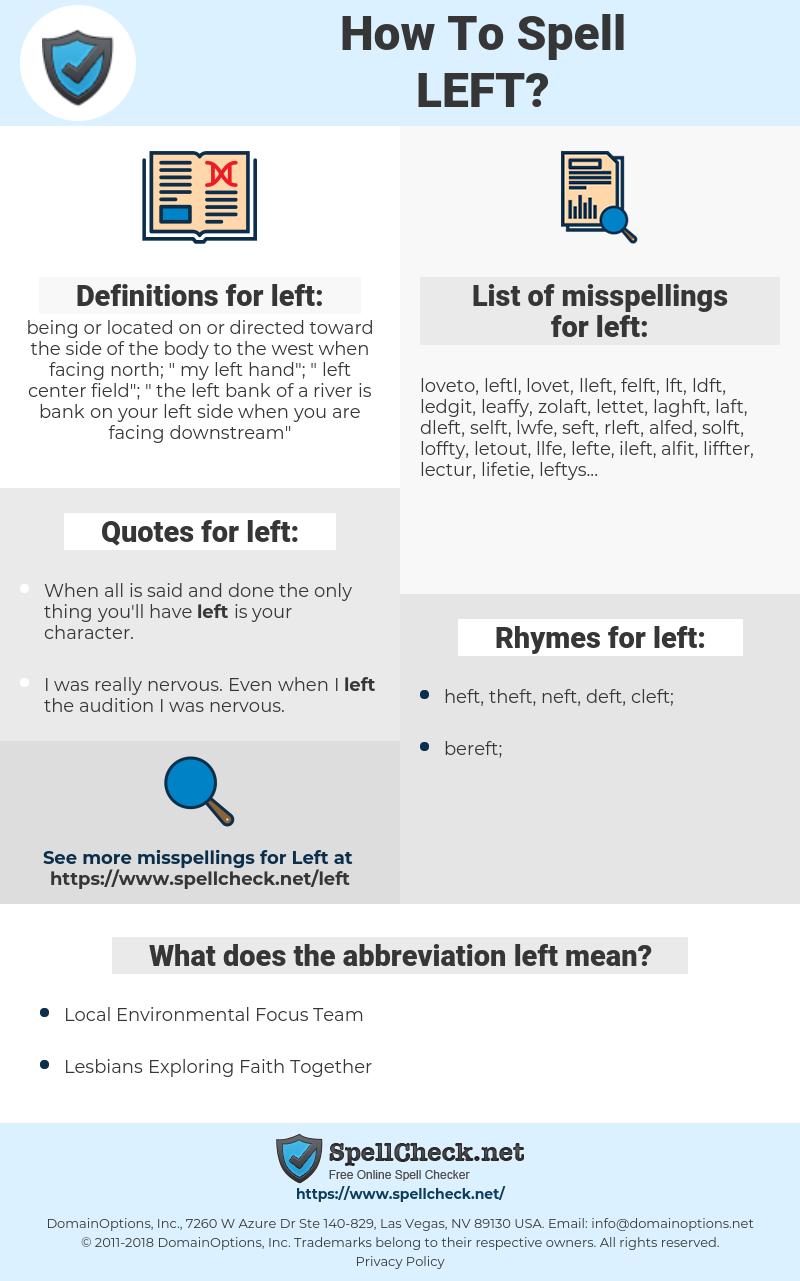 left, spellcheck left, how to spell left, how do you spell left, correct spelling for left