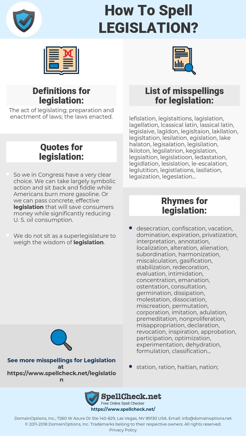 legislation, spellcheck legislation, how to spell legislation, how do you spell legislation, correct spelling for legislation