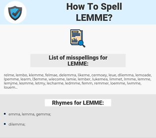 LEMME, spellcheck LEMME, how to spell LEMME, how do you spell LEMME, correct spelling for LEMME
