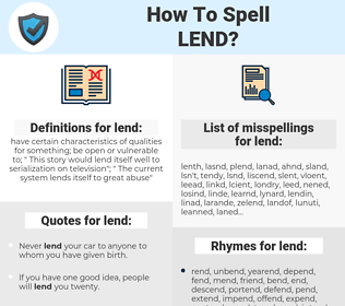 lend, spellcheck lend, how to spell lend, how do you spell lend, correct spelling for lend