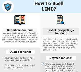 lend, spellcheck lend, how to spell lend, how do you spell lend, correct spelling for lend