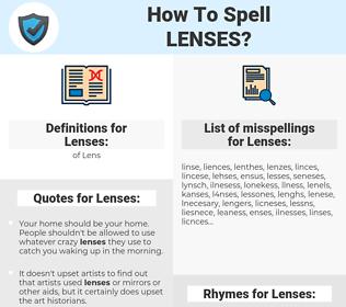 Lenses, spellcheck Lenses, how to spell Lenses, how do you spell Lenses, correct spelling for Lenses