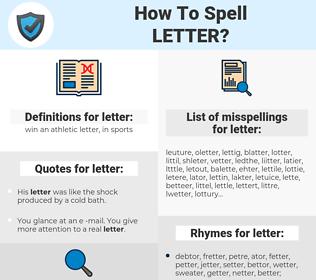 letter, spellcheck letter, how to spell letter, how do you spell letter, correct spelling for letter