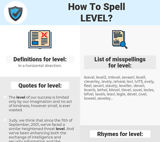 level, spellcheck level, how to spell level, how do you spell level, correct spelling for level