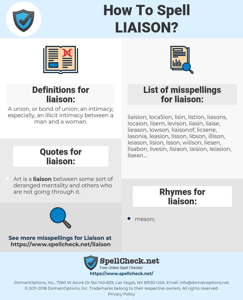 liaison, spellcheck liaison, how to spell liaison, how do you spell liaison, correct spelling for liaison