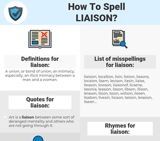 liaison, spellcheck liaison, how to spell liaison, how do you spell liaison, correct spelling for liaison